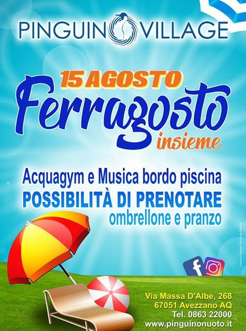 FERRAGOSTO 2019 ️️ 🆙️ L'estate Info e prenotazioni 0863-22000
